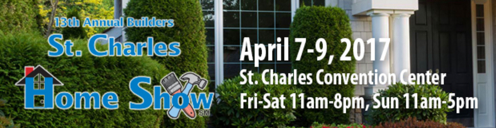 Join us at the St. Charles <br> Home Show
